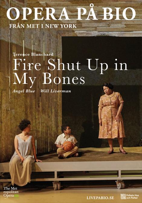 Fire Shut Up in My Bones poster